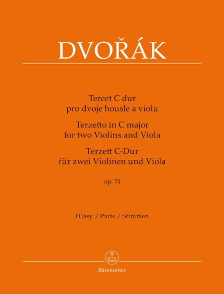 Dvorak: Terzetto in C major, Op. 74
