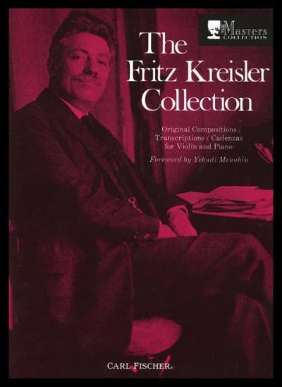 Fritz Kreisler: Collection Volume 1