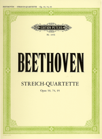 Beethoven String Quartets, Op. 59. 74, 95