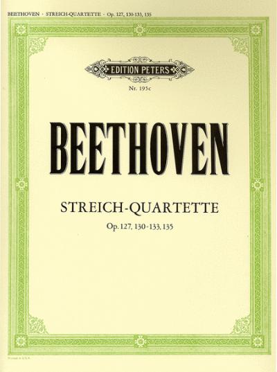 Beethoven String Quartets, Op. 127, 130-133, 135