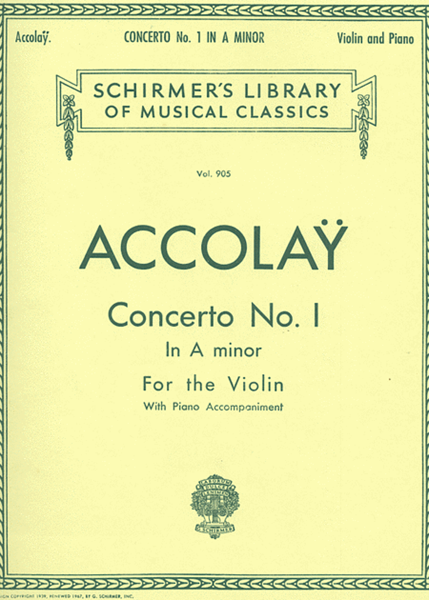 Accolay: Violin Concerto No. 1 in A minor