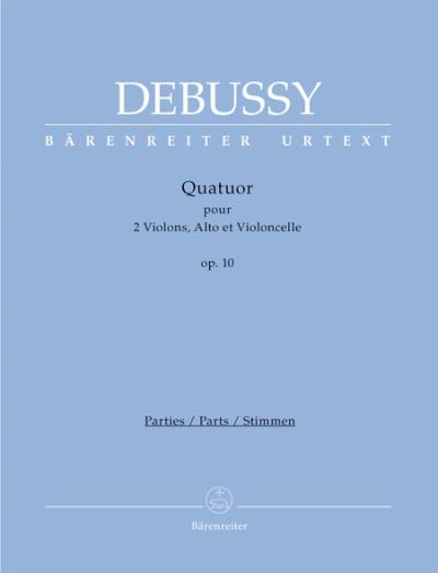 Debussy: String Quartet op. 10