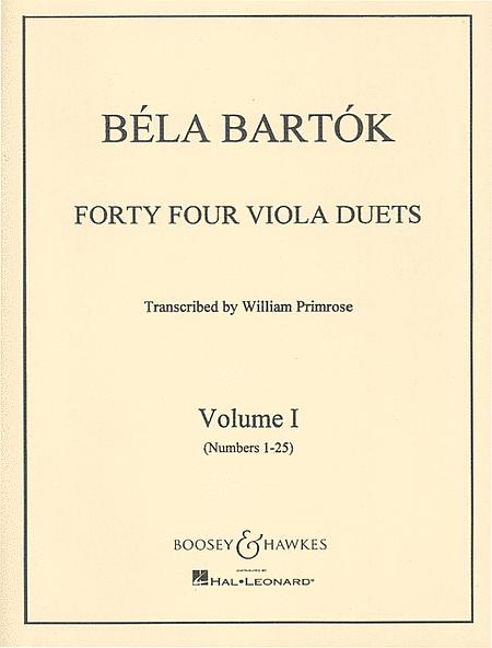 Bartok: 44 Duos for 2 Violins arranged for Viola, Vol 1