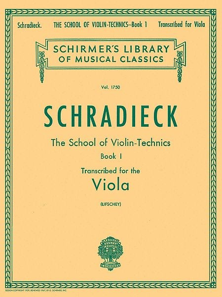Schradieck: The School of Violin Technics, Book 1 arranged for viola