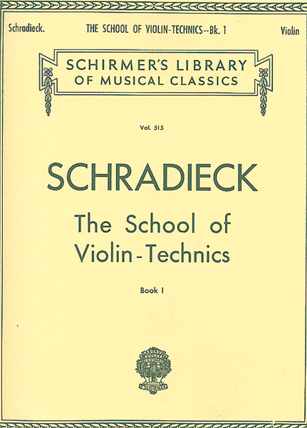 Schradieck: The School of Violin Technics, Book 1