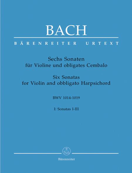 Bach: 6 Violin Sonatas, Volume 1 (I-III)