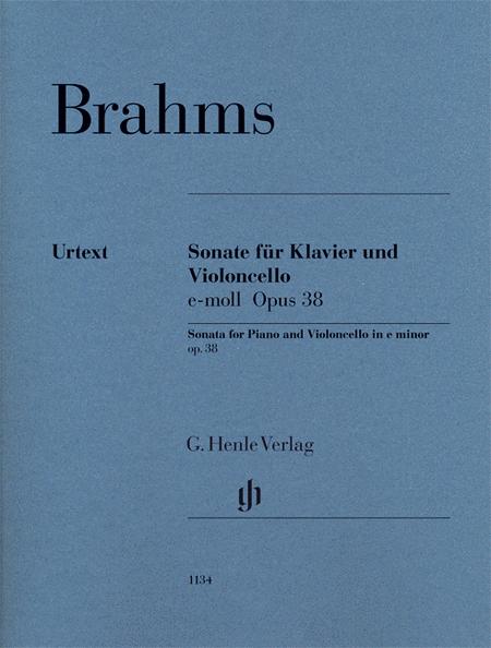 Brahms: Violoncello Sonata in E minor, Op. 38
