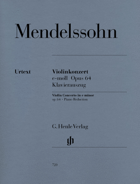 Mendelssohn Violin Concerto in e minor, Opus 64