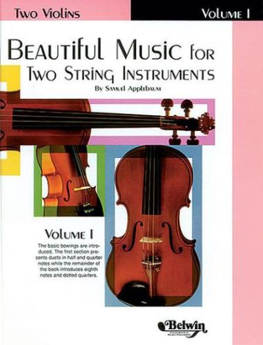 Beautiful Music for Two String Instruments: Violin Book 1