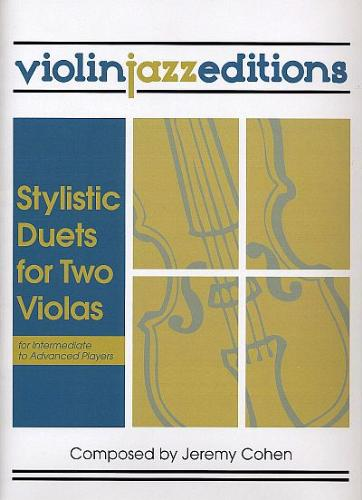 Jeremy Cohen: Stylistic Duets for Two Violas