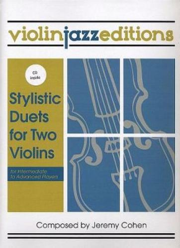 Jeremy Cohen: Stylistic Duets for Two Violins