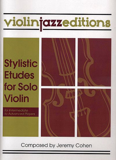 Stylistic Etudes for Solo Violin by Jeremy Cohen