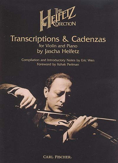 Heifetz: Collection - Transcriptions and Cadenzas for violin