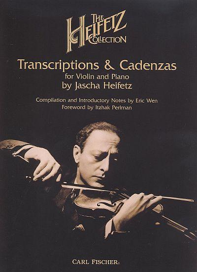 Heifetz: Collection - Transcriptions and Cadenzas for violin