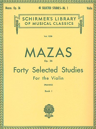 Mazas: Forty Selected Studies for Violin, Book 1, Op. 36