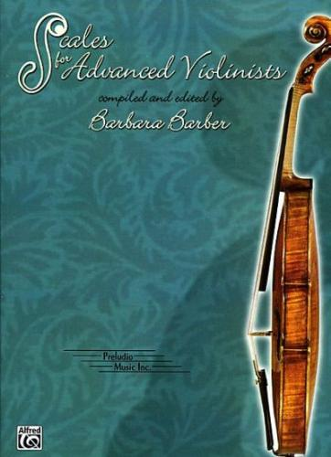 Barbara Barber: Scales for Advanced Violinists