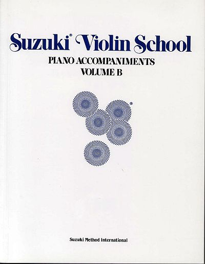 Suzuki Violin School Piano Accompaniments Volume B (6-10) - original