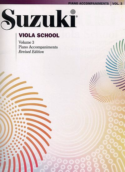 Suzuki Viola School Piano Accompaniments Volume 3