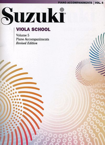 Suzuki Viola School Piano Accompaniments, Volume 5