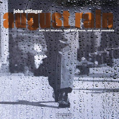"John Ettinger: ""August Rain"""