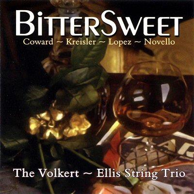 """Volkert - Ellis Trio: """"Bittersweet"""""""