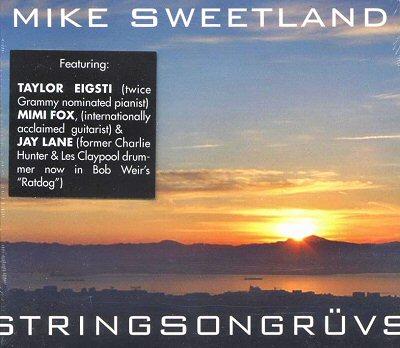 """Sweetland: """"Stringsongruvs"""""""