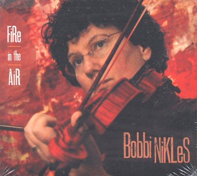 "Bobbi Nikles: ""Fire in the Air"""