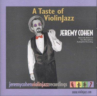 """Jeremey Cohen """"A Taste Of ViolinJazz"""""""