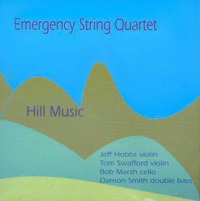 Emergency String Quartet: Hill Music