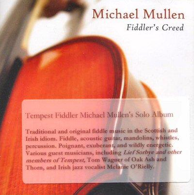 "Michael Mullen: ""Fiddler's Creed"""