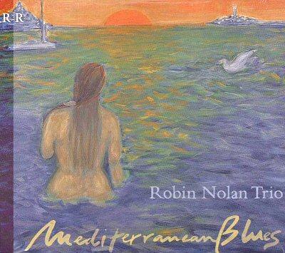 Robin Nolan Trio:  Mediterranean Blues