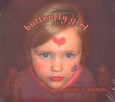 "Marcie Brown: ""Butterfly Girl"""