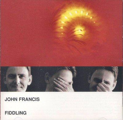 "John Francis: Fiddle : ""Seventeen Tunes"""