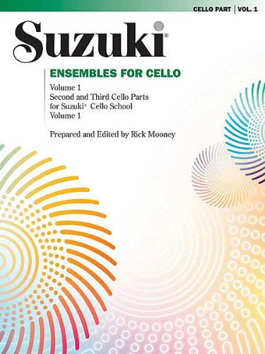 Suzuki Ensembles for Cello, Vol 1